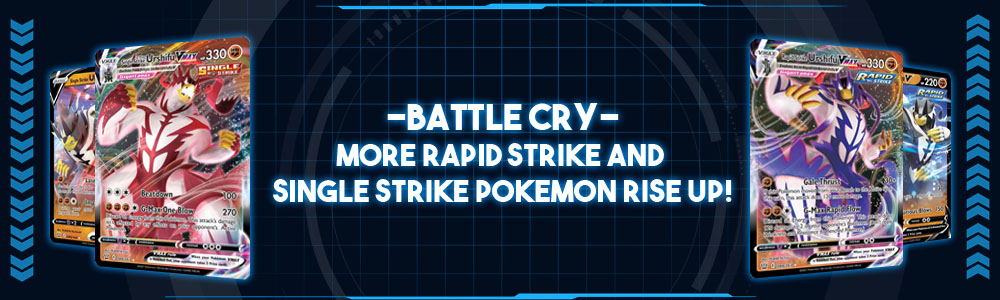 """Battle Cry II"" – More Rapid Strike and Single Pokemon Rise Up!"