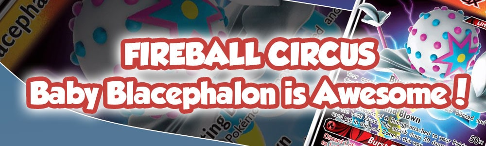 Fireball Circus - Baby Blacephalon is Awesome!