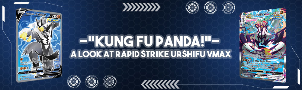 """Kung Fu Panda!"" – A Look At Rapid Strike Urshifu VMAX"