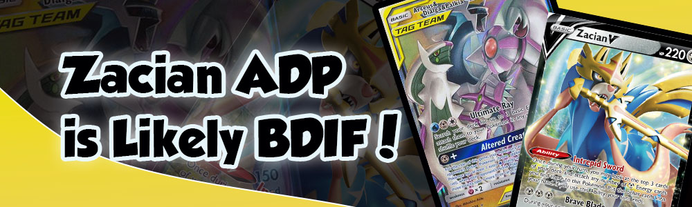 Zacian ADP is Likely BDIF!